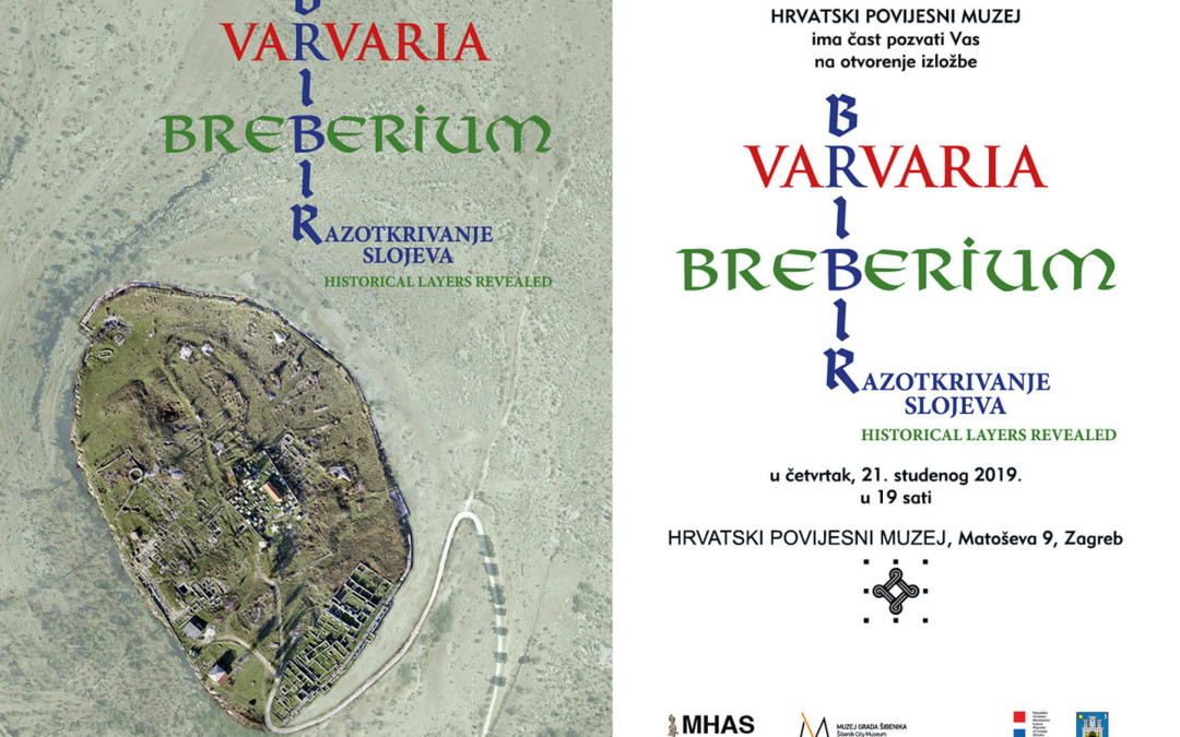"Exhibition at the Croatian History Museum ""Varvaria / Breberium / Bribir: Historical Layers Revealed"""